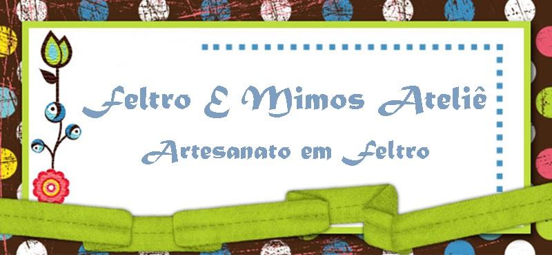 Feltro e Mimos Ateliê