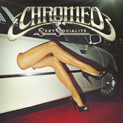 Chromeo – Sexy Socialite (Remixes EP)