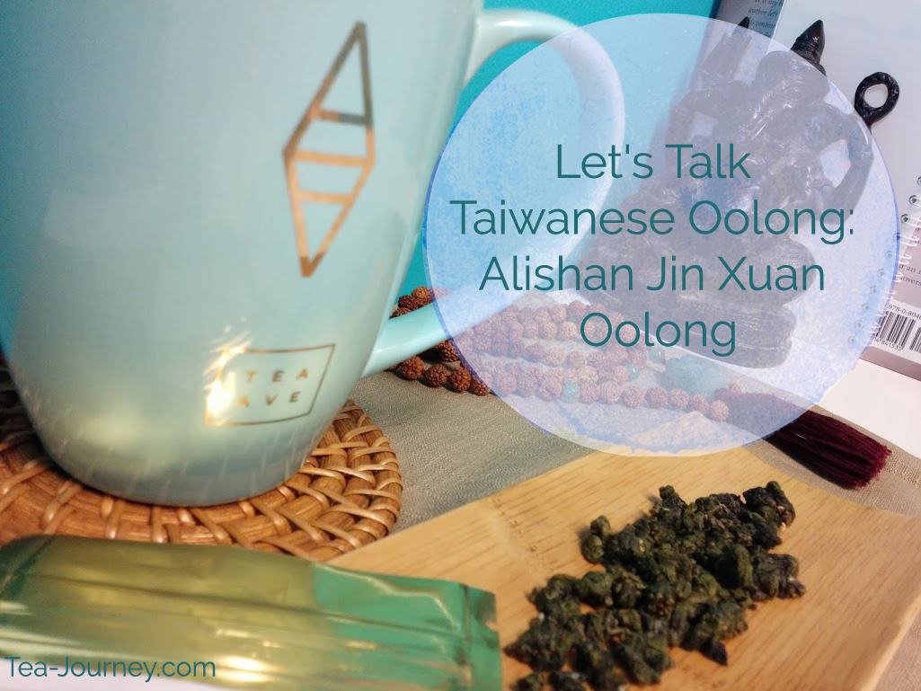 Taiwanese Oolongs have a special place in my heart as they are one of the first teas I tried when I begun my Tea Journey.  So in dedication to the leaf and Taiwanese teas, we are going to look at 5 different Oolongs throughout September. Our third tea is Alishan Jin Xuan Oolong