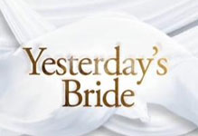 Yesterdays Bride December 31 2012 Episode Replay