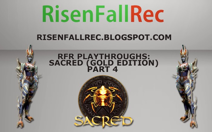 Sacred (Gold Edition) Walkthrough Part 4