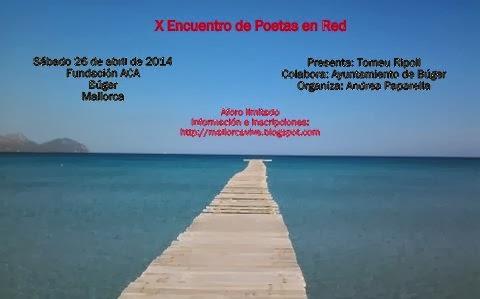 X Encuentro de Poetas en Red. Mallorca.