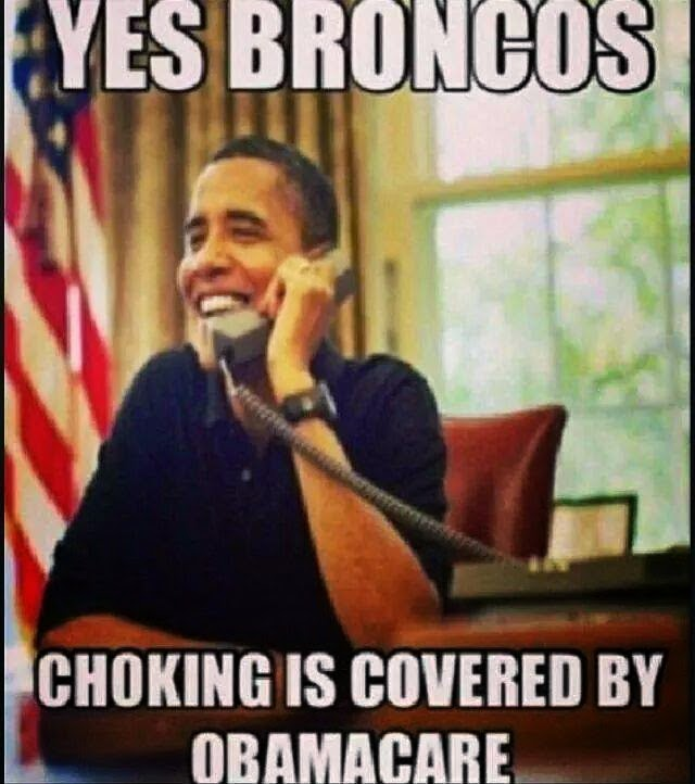 Yes+broncoschoking+is+covered+by+obamacare 22 meme internet yes broncos,choking is covered by obamacare