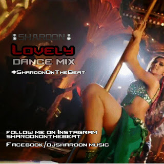 LOVELY DANCE MIX - SHAROON PRODUCTION