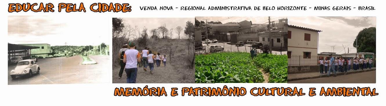 EDUCAR PELA CIDADE: PATRIMÔNIO CULTURAL E AMBIENTAL