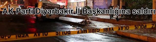 AK Parti Diyarbakir il Baskanlıgina saldiri