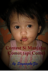 """Contest Si Manjaku Comot Tapi Comel"""