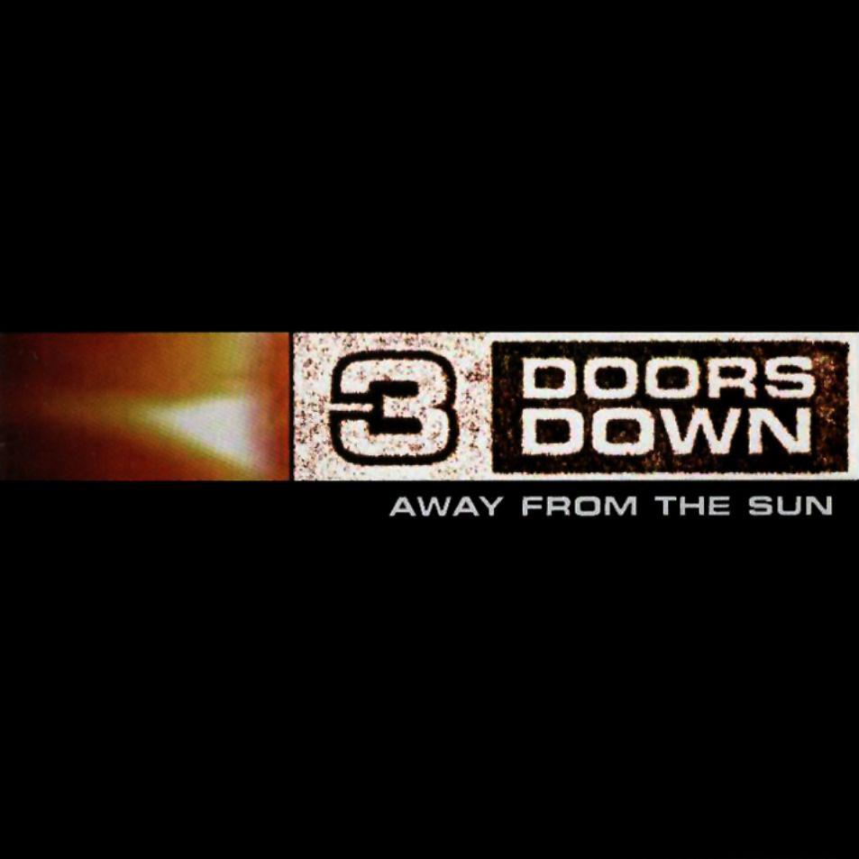 3 doors down so i need you: