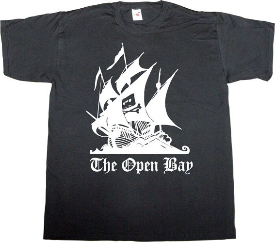 the pirate bay peer to peer p2p freedom internet 2.0 useless lawsuits useless copyright useless patents useless Politics t-shirt ephemeral-t-shirts