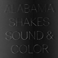 The Top 50 Albums of 2015: Alabama Shakes - Sound & Color