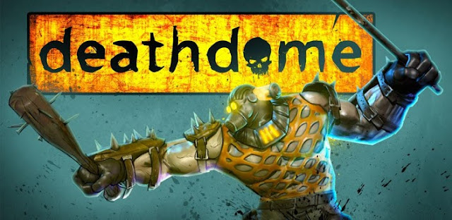DEATH DOME APK [FULL][FREE]
