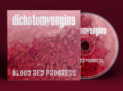 Dichotomy Engine album Blood Red Progress
