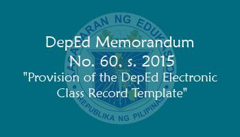 DepEd Memo No. 60, s. 2015