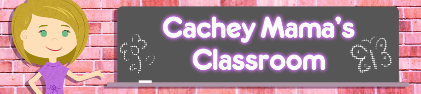 Cachey Mama&#39;s Classroom