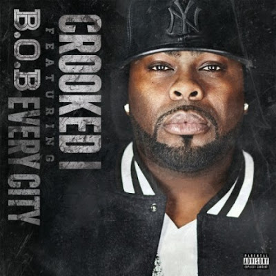 Crooked I - Every City