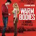 "Anteprima: 10 gennaio 2013 ""Warm Bodies"" di Isaac Marion"