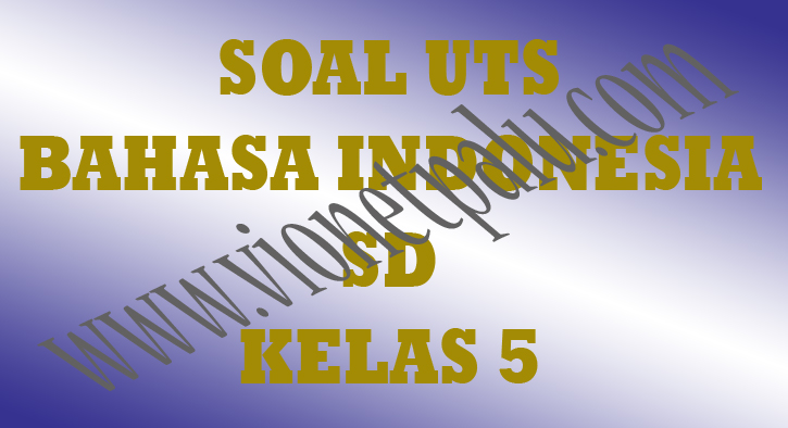 soal pkn kelas 5 download