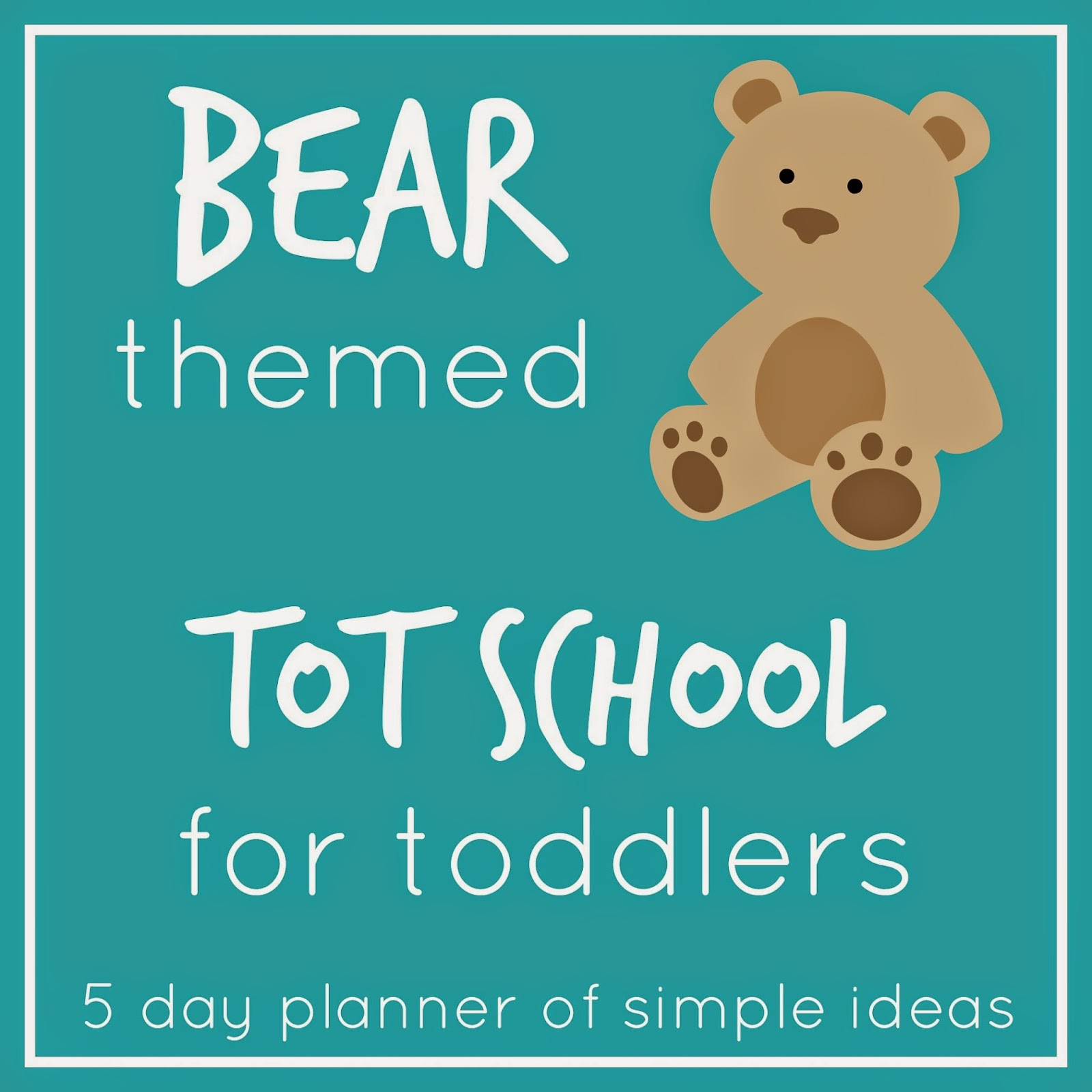 Toddler Approved!: Bear Themed Tot School Activities for Toddlers