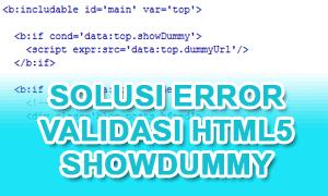 Solusi Error Validasi HTML5 Dari Kode ShowDummy