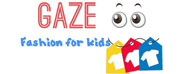Gaze Fashion For Kids
