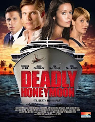 Luna de Miel Mortal (Deadly Honeymoon) (2010)