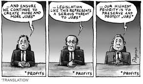 Cartoon | Deregulation and legislation is about profits not jobs
