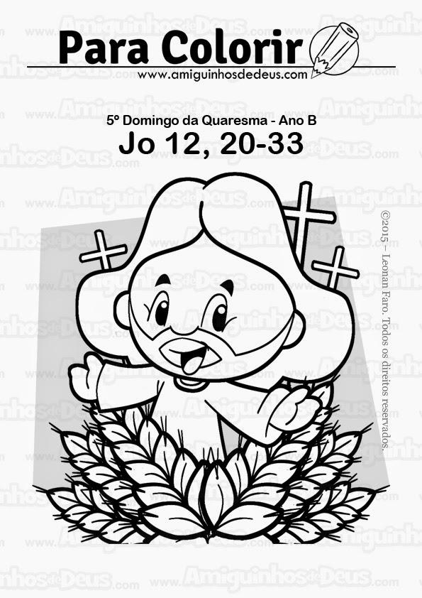 Quinto Domingo da Quaresma - Ano B desenho para colirir