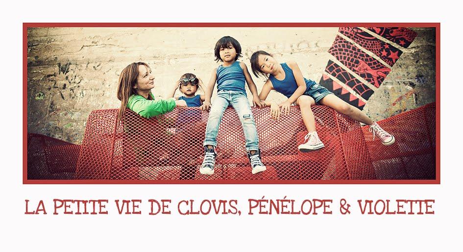 Clovis, Pénélope et Violette