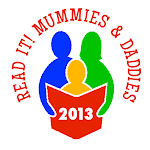 Read It Mummies and Daddies 2013