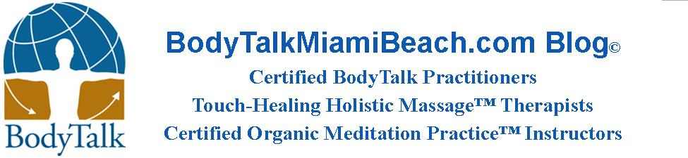BodyTalk Miami Beach - New York City Practice Blog