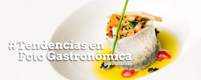 Tendencias en Foto Gastronomica