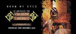 "Machine Head's ""Burn My Eyes"" tour"