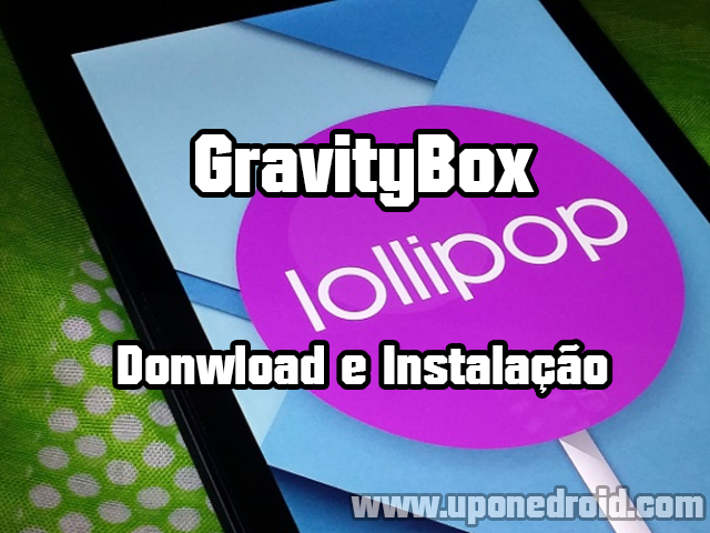 GravityBox: Download e instalação no Android Lollipop 5.0
