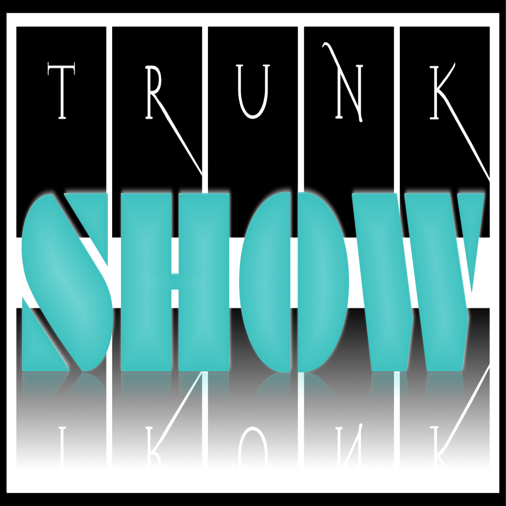 •The Trunk Show•