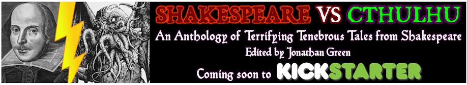 Shakespeare Vs Cthulhu Kickstarter