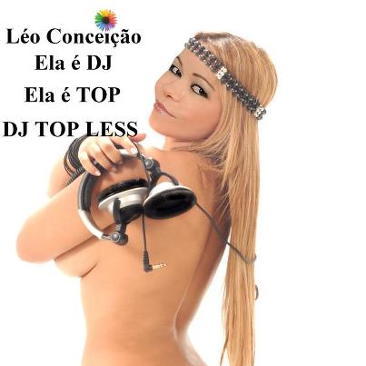 DJ TOP LESS LEO CONCEIÇÃO