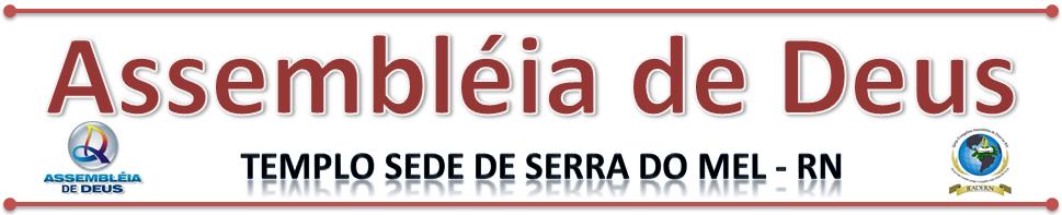 Assembléia de Deus de Serra do Mel-RN