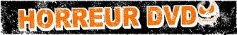 Le Forum Horreur DVD