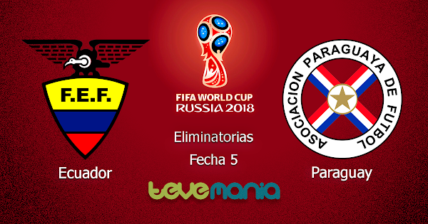 Ver Ecuador vs Paraguay en Vivo por CMD - Eliminatorias Rusia 2018