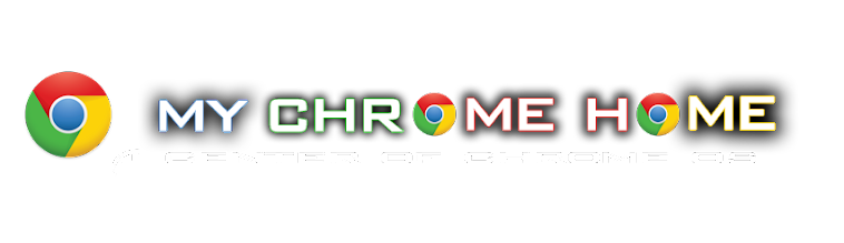 My Chrome Home