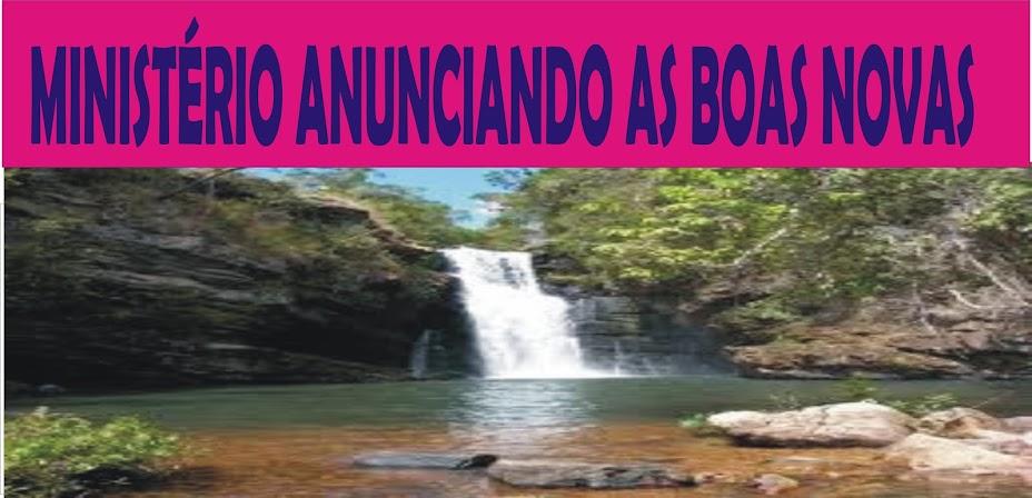 MINISTERIO ANUNCIANDO AS BOAS NOVAS