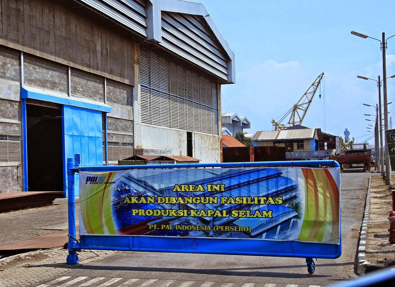 Infrastruktur Pembuatan Kapal Selam PT PAL
