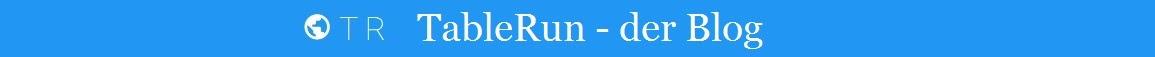 TableRun - der Blog