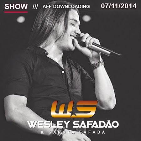 Wesley Safadão & Garota Safada – Quixeramobim – CE – 07.11.2014