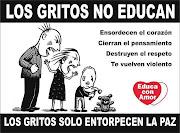 FRASE DE REFLEXION: LOS GRITOS NO EDUCAN frases de reflexion los gritos no educan