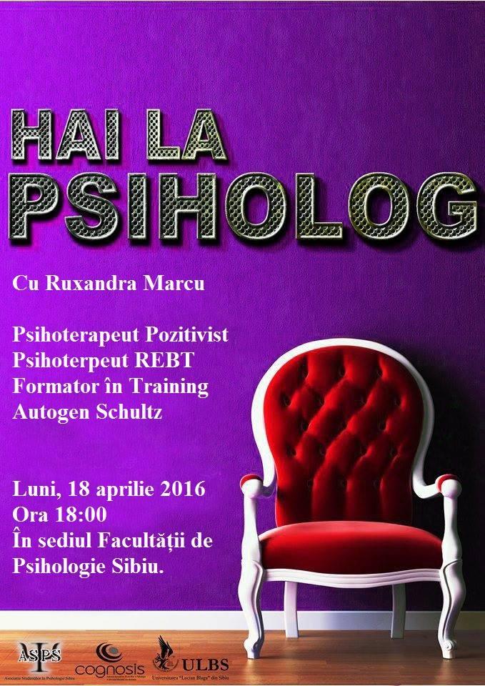 Hai la psiholog! Facultatea de Psihologie Sibiu, 2016