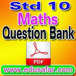 STD 10 MATHS QUESTION BANK