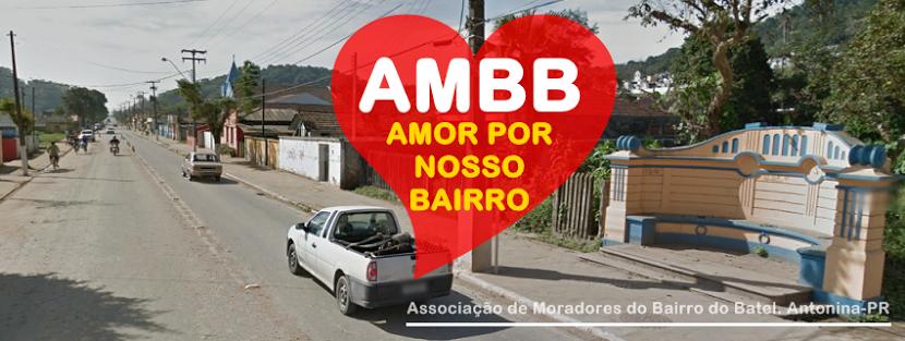 AMBB - Associação de Moradores do Bairro do Batel -  Antonina / PR