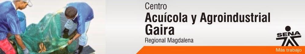 Centro Acuicola y Agroindustrial de Gaira - SENA Regional Magdalena