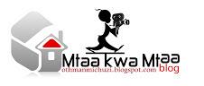 MTAA KWA MTAA BLOG
